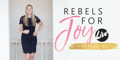 Rebels For Joy LIVE! 1-Day Retreat