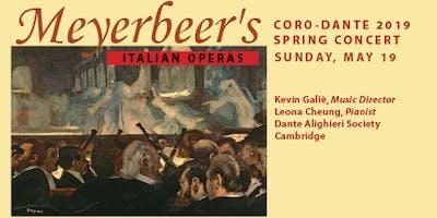 Coro-Dante Spring Concert 2019: Meyerbeer's Italian Operas