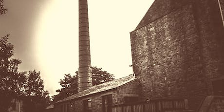 GHOST HUNT BANCROFT MILL, BARNOLDSWICK,SATURDAY 29TH JUNE tickets
