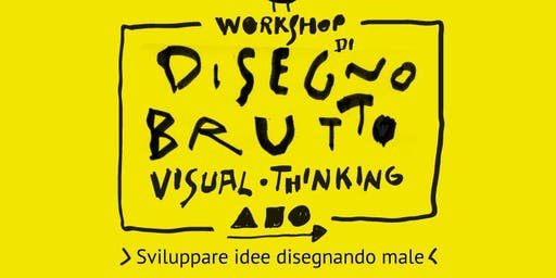 Workshop di visual thinking con il Disegno Brutto