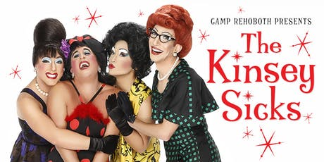 CAMP Rehoboth Presents The Kinsey Sicks! tickets