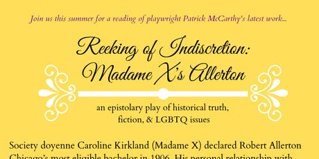 Reeking of Indiscretion: Madame X's Allerton tickets