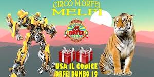 Il Circo M.Orfei a MELFI, sconti e regali
