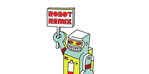 ROBOT REMIX: ART SHOW