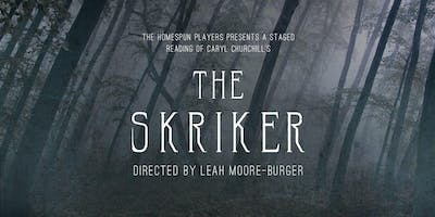 The Skriker - A Staged Reading