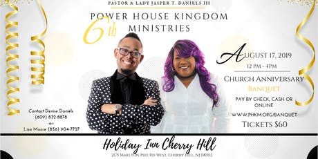PHKM Church 6th Anniversary Banquet 2019 tickets