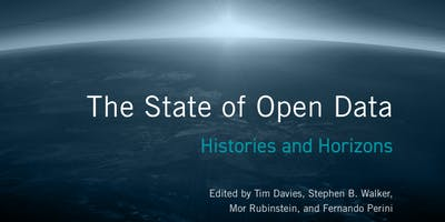 The State of Open Data: Open Data, Data Collaboratives and the Future of Data Stewardship