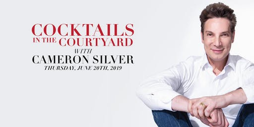 Cocktails in the Courtyard with Cameron Silver