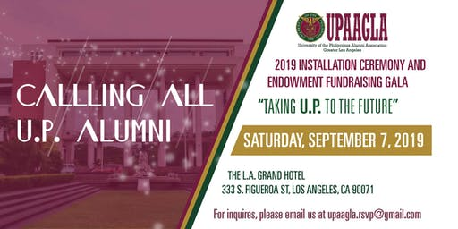 UPAAGLA 2019 Installation Ceremony & Endowment Fundraising Gala
