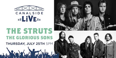 Canalside Live Series: The Struts with The Glorious Sons tickets
