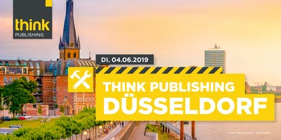 THINK PUBLISHING 2019 - BUSINESS OPTIMIERUNG FÜR PUBLISHER