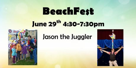Jason the Juggler @ BeachFest! tickets