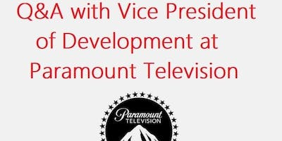 Q&A with Vice President of Development at Paramount Television