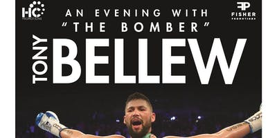 "An Evening with Tony ""The Bomber"" Bellew"