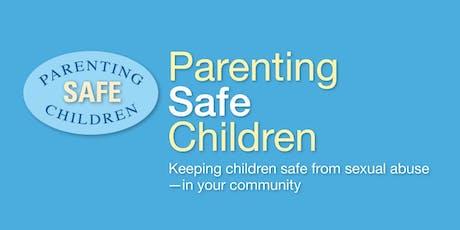 Parenting Safe Children - September 28, 2019  tickets