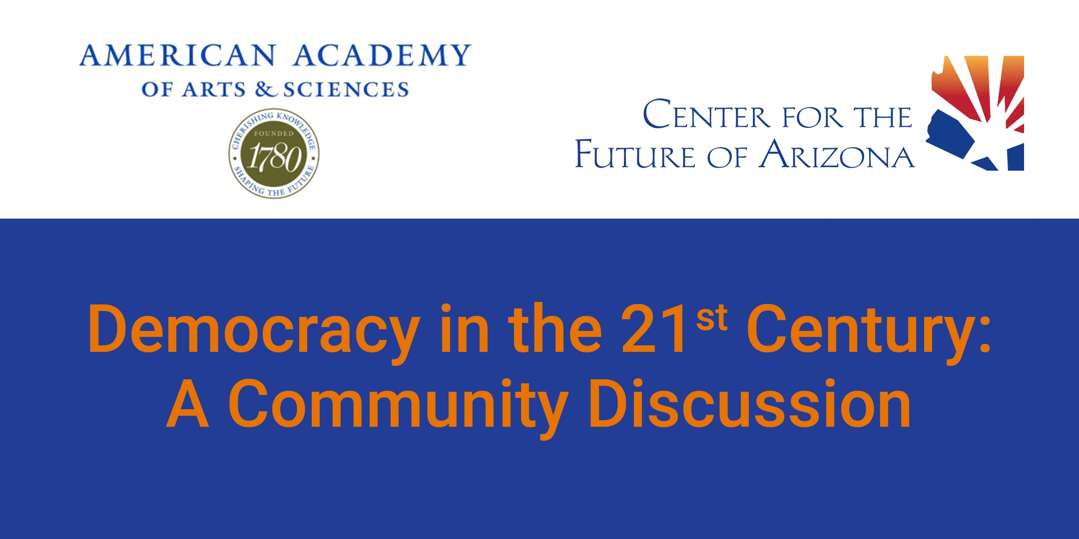 Democracy in the 21st Century: A Community Discussion