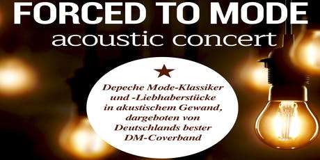 Forced To Mode - Acoustic Tour 2019 tickets