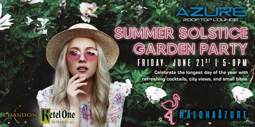 Azure Rooftop Lounge, Summer Solstice Garden Party