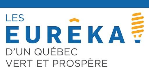 Les Eurêka! d'un Québec vert et prospère