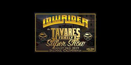 Lowrider Tavares Family Car Club Super Car Show & Concert tickets