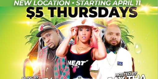 DJ NASTY & LOVE & HIP HOP MIAMI TIP $5 THURSDAYS ( NEW LOCATION ) @ BABYLON MIAMI $5 ENTRY $5 TOP SHELF DRINKS $5 DANCES $5 FOOD