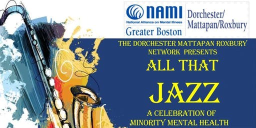3rd Annual All That Jazz: A Fundraiser & Celebration of National Minority Mental Health Awareness Month