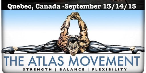 The Atlas Movement Immersion - Quebec