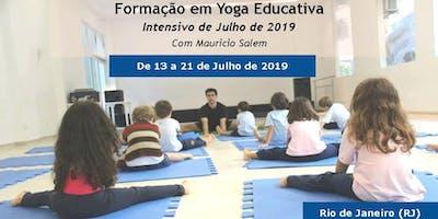 Formação em Yoga Educativa- Intensivo Julho de 2019 no Rio de Janeiro , RJ