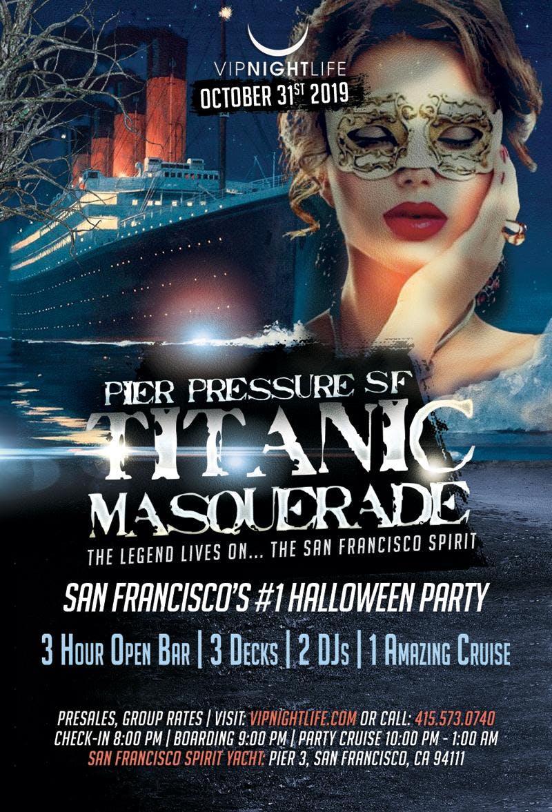 Titanic Masquerade - Pier Pressure SF Halloween Party Cruise