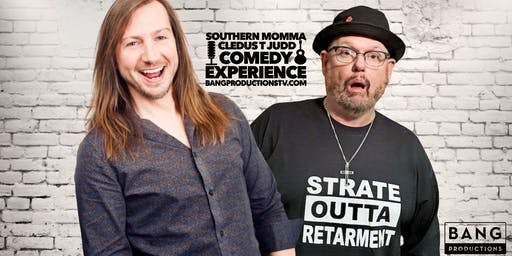 Special Event: Southern Momma Cledus T Judd Comedy Experience