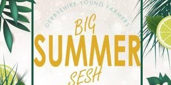 Big Summer SeshDerbyshire YFC