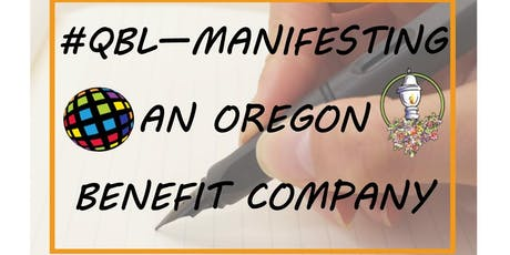BESThq's Business Academy:  #QBL - Manifesting an Oregon Benefit Company tickets