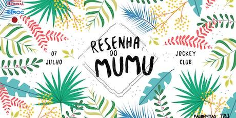 Resenha do Mumu | 7 Julho ingressos