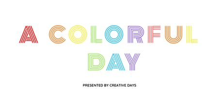 A Colorful Day tickets