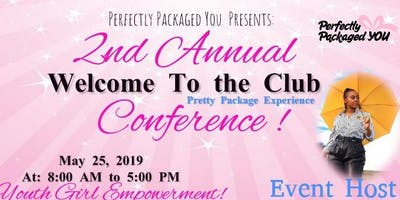 WELCOME TO THE CLUB - Youth Girl & Adult Workshop & Conference