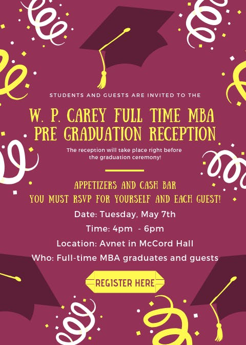 W. P. Carey Full Time MBA Pre-Graduation Reception