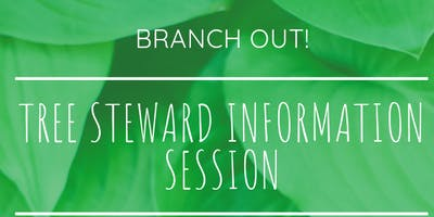 Tree Steward Information Sessions