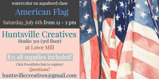 Watercolor on Aquabord with Jen Redstreake:: American Flag!