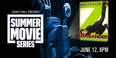 Summer Movie Series: Zoolander