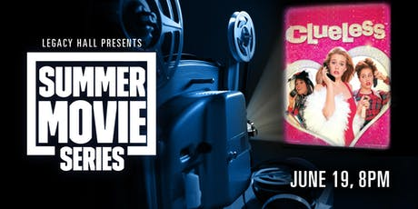 Summer Movie Series: Clueless tickets