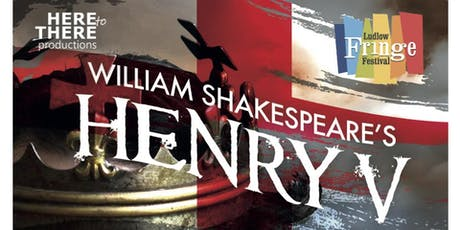 Here To There Productions - HENRY V tickets