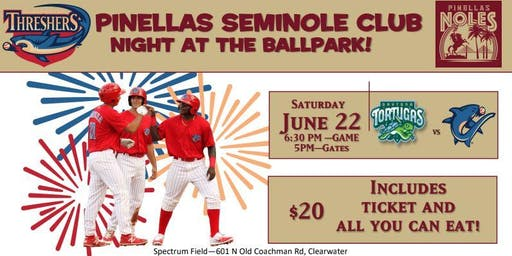 Pinellas Seminole Club Night at the Ballpark
