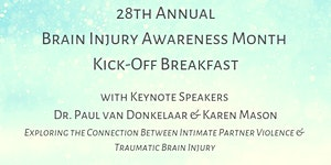 28th Annual Brain Injury Awareness Month Kick-off...