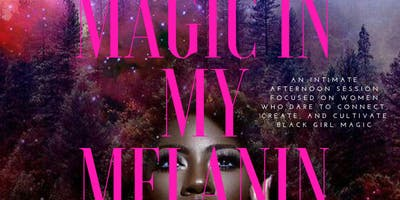GLAMvoy Presents.. Magic In My Melanin 3