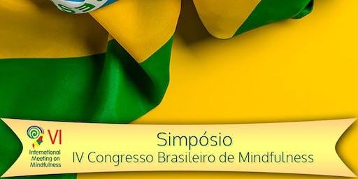 VI International Meeting on Mindfulness - IV Congresso Brasileiro de Mindfulness