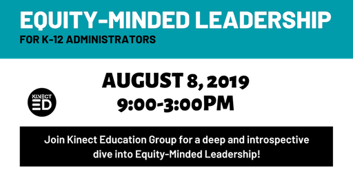 Equity-Minded Leadership for K-12 Administrators
