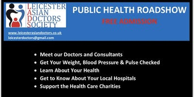 Leicester Asian Doctors Society : Public Health Road Show
