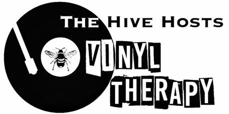 THE HIVE HOSTS - VINYL THERAPY  tickets