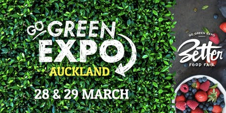 Auckland Go Green Expo & Better Food Fair 2020 tickets