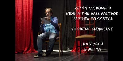 Kevin McDonald-Kids In The Hall Method Improv to Sketch Showcase